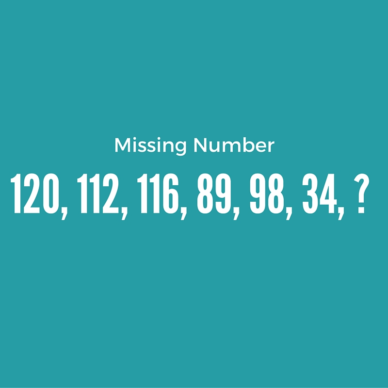 Find the missing number in the series - 120, 112, 116, 89, 98, 34,?